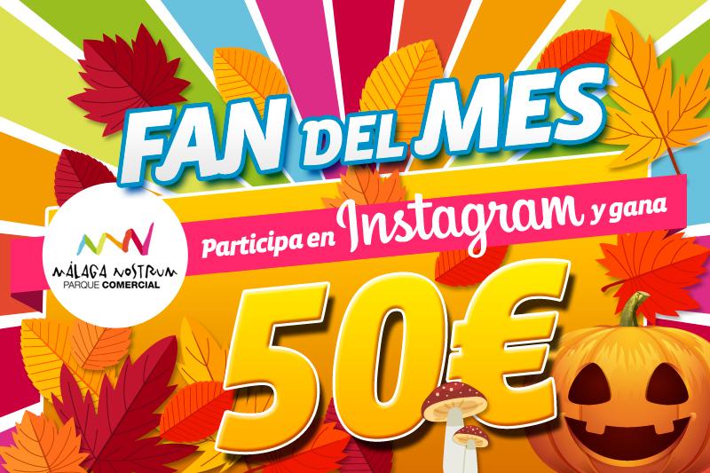 Conviértete en nuestro fan del mes instagram y gana 50€