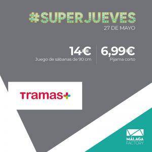 Superjueves - Málaga Nostrum - Tramas+